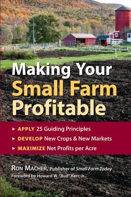 Making Your Small Farm Profitable - Macher, Ron