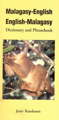 Malagasy-English, English-Malagasy: Dictionary and Phrasebook - Rasoloson, Janie