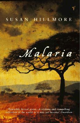 Malaria - Hillmore, Susan