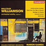 Malcolm Williamson: Orchestral Works, Vol. 1