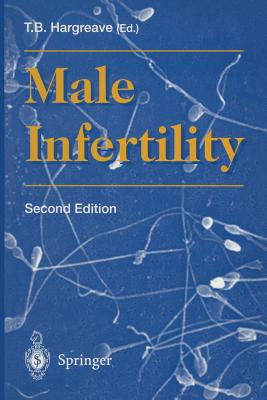 Male Infertility - Hargreave, T B (Editor)