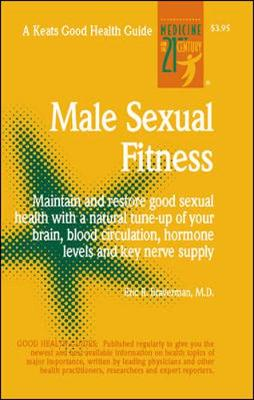 Male Sexual Fitness - Braverman, Eric R, Dr., M.D., and Braverman Eric