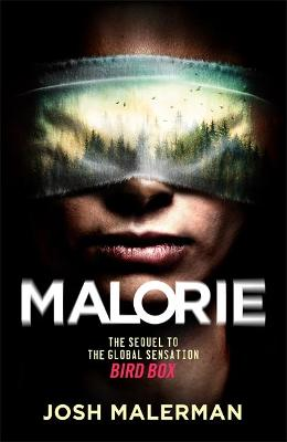Malorie: 'One of the best horror stories published for years' (Express) - Malerman, Josh