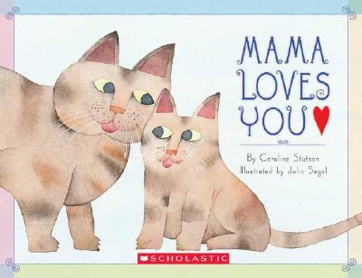 Mama Loves You - Stutson, Caroline