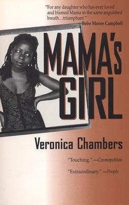 Mama's Girl - Chambers, Veronica