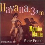 Mambo Mania/Havana 3 A.M.