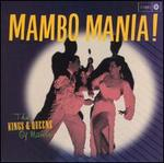Mambo Mania!: The Kings & Queens of Mambo