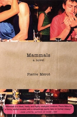 Mammals - Merot, Pierre, and Wynne, Frank (Translated by)
