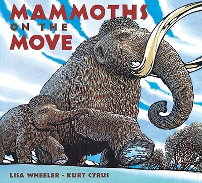 Mammoths on the Move - Wheeler, Lisa