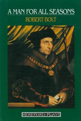 Man for All Seasons: Hereford Plays - Bolt, Robert