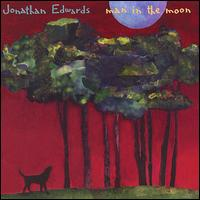 Man in the Moon - Jonathan Edwards