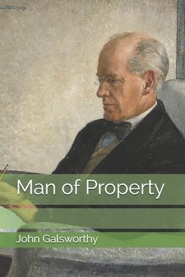 Man of Property - Galsworthy, John