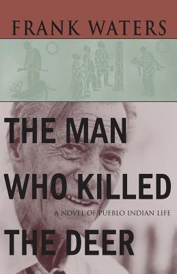 Man Who Killed the Deer - Waters, Frank