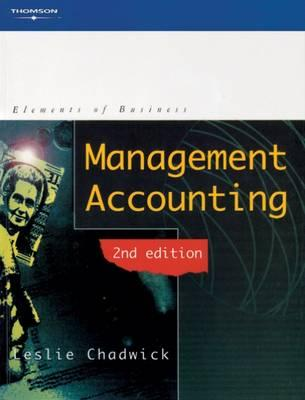 Management Accounting - Chadwick, Leslie