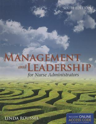 Management and Leadership for Nurse Administrators - Roussel, Linda (Editor)
