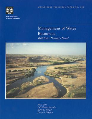 Management: Bulk Water Pricing in Brazil - Azevedo, Luiz Gabriel T, and Seroa Da Motta, Ronaldo, and Asad, Musa