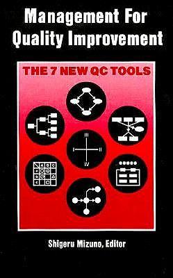 Management for Quality Improvement: The 7 New Qc Tools - Mizuno, Sigeru