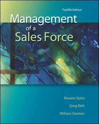 Management of a Sales Force - Spiro, Rosann, and Stanton, William J, and Rich, Greg A