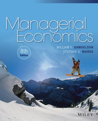 Managerial Economics - Samuelson, William F, and Marks, Stephen G