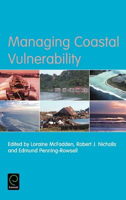Managing Coastal Vulnerability - McFadden, Loraine (Editor)