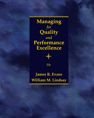 Managing for Quality and Performance Excellence - Evans, James, and Lindsay, William M.