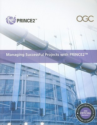 Managing Successful Projects with PRINCE2 - Stationery Office (Creator)