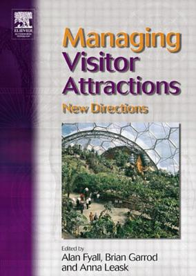 Managing Visitor Attractions: New Directions - Fyall, Alan (Editor)