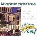 Manchester Music Festival: Works by Barber, Beethoven & Thuille