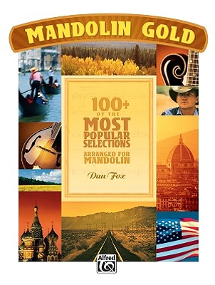 Mandolin Gold: 100+ of the Most Popular Selections - Fox, Dan