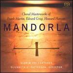 Mandorla: Choral Masterworks of Frank Martin, Edvard Grieg & Howard Hanson