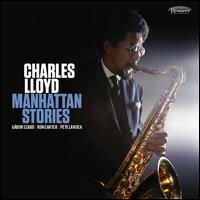 Manhattan Stories - Charles Lloyd