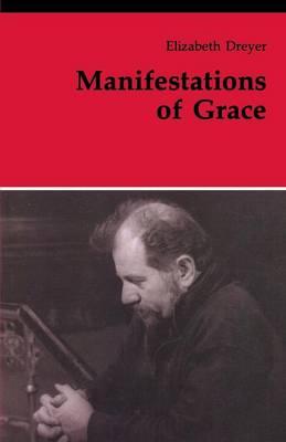 Manifestations of Grace - Dreyer, Elizabeth