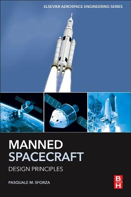 Manned Spacecraft Design Principles - Sforza, Pasquale M.