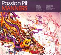 Manners [Bonus Tracks] [Limited Edition] - Passion Pit