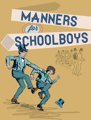 Manners for Schoolboys - Robinson, J.