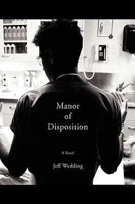 Manor of Disposition - Wedding, Jeff