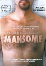 Mansome - Morgan Spurlock