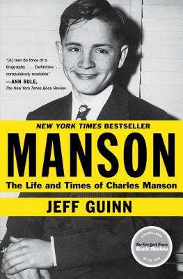 Manson: The Life and Times of Charles Manson - Guinn, Jeff