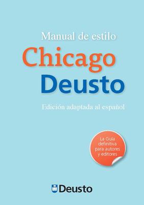 Manual de Estilo Chicago-Deusto - Ripa, Javier Torres (Editor)
