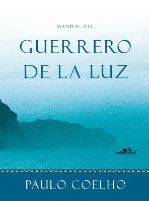 Manual del Guerrero de La Luz - Coelho, Paulo