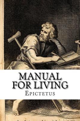 Manual for Living - Epictetus