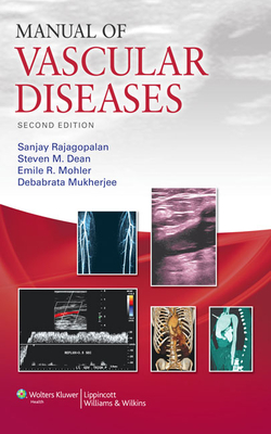 Manual of Vascular Diseases - Rajagopalan, Sanjay, MD, Facc (Editor)