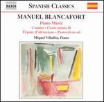 Manuel Blancafort: Piano Music, Vol. 3