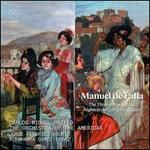 Manuel de Falla: The Three-Cornered Hat; Nights in the Garden of Spain