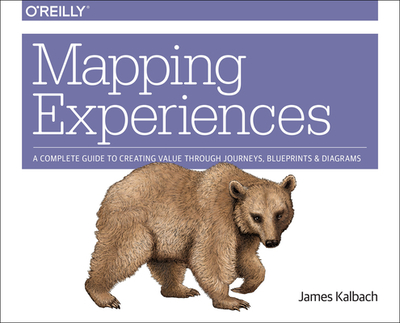 Mapping Experiences - Kalbach, James