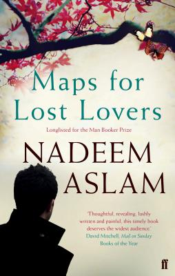 Maps for Lost Lovers - Aslam, Nadeem