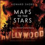 Maps to the Stars [Original Motion Picture Soundtrack]