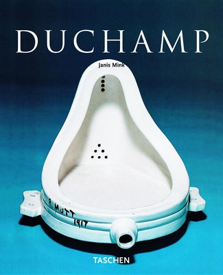 Marcel Duchamp: 1887-1968; Art as Anti-Art - Mink, Janis