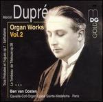 Marcel Dupré: Organ Works, Vol. 2