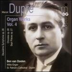 Marcel Dupré: Organ Works, Vol. 4